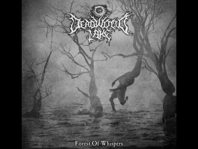 Deadwood Lake - Forest Of Whispers (Full Album)