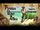 Pirates Uber Alles - Пираты Желтой Розы =ПОДГОТОВКА К ОПЕРАЦИИ МОНТАНЬЕ по БОРОДЕ 2