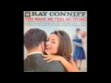 RAY CONNIFF - YOU MAKE ME FEEL SO YOUNG (full album)