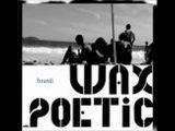 Wax Poetic-Dolar a Dolar