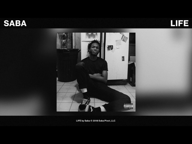 Saba - LIFE (Official Audio)