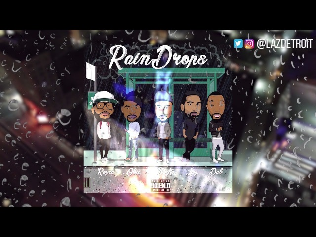 Raindrops (Royce 5'9, Obie Trice, Swifty McVay, Lazarus) - OFFICIAL AUDIO
