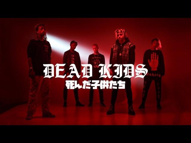 L.I.F.T - DEAD KID$ [OFFICIAL VIDEO]