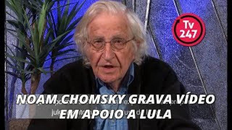 Noam Chomsky grava vídeo em apoio a Lula