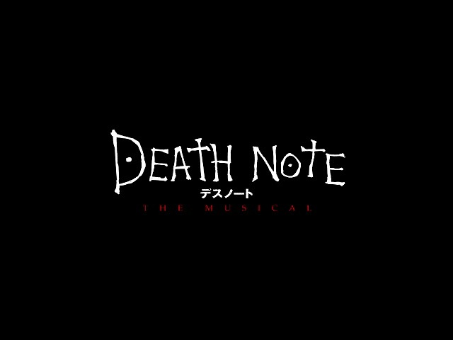 03-Death Note: The Musical - They're Only Human (ENGLISH)