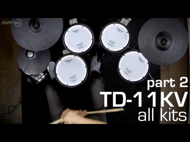 Drum tec presents Playing all kits of the Roland TD 11KV electronic drum kit PART 2 2