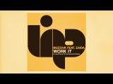 Muzzaik feat.Zaida - Work It (DJ Vartan &amp Techcrasher Remix)