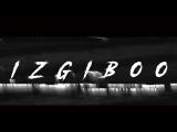 IZGIBOO / TRAILER