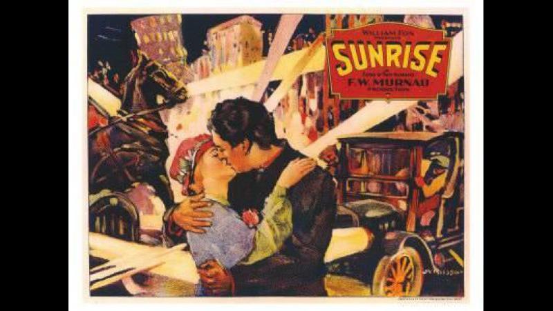 Восход солнца/Sunrise (1927, Фридрих Вильгельм Мурнау/F.W. Murnau)