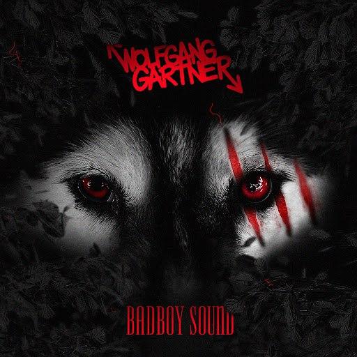Wolfgang Gartner альбом Badboy Sound