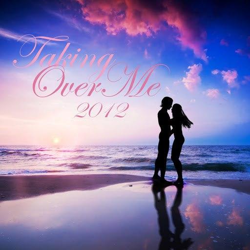 2012 альбом Taking over Me