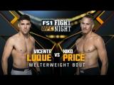 UFC Fight Night Полусредний вес Висенте Люке — Нико Прайс