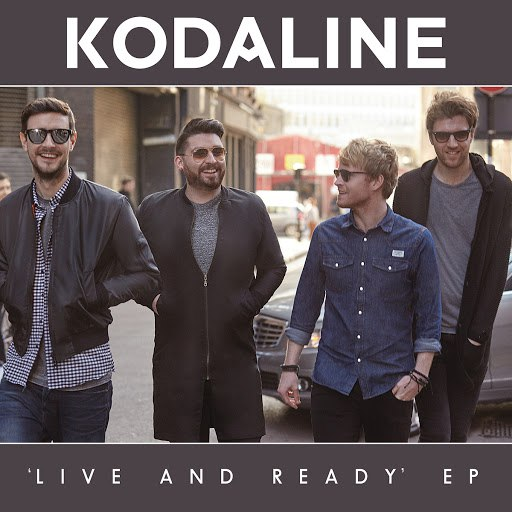 Kodaline альбом Live and Ready - EP (Google Play Exclusive)