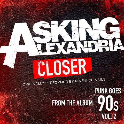 Asking Alexandria альбом Closer