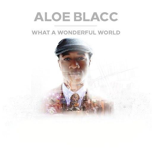 Aloe Blacc альбом What A Wonderful World