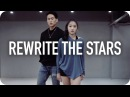 Rewrite The Stars Zac Efron Zendaya Yoojung Lee Choreography