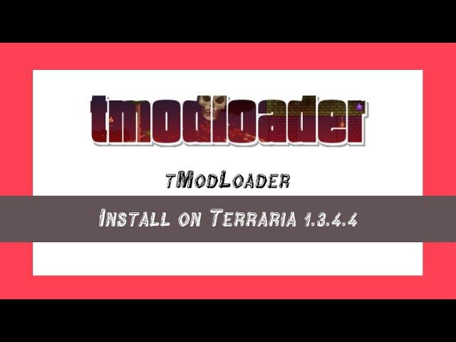 Terraria-Инструкции:Как установить tModLoader v0.9.2.1 на ПИРАТКУ!