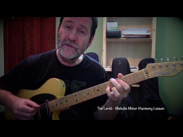 Tim Lerch - Melodic Minor Harmony Lesson