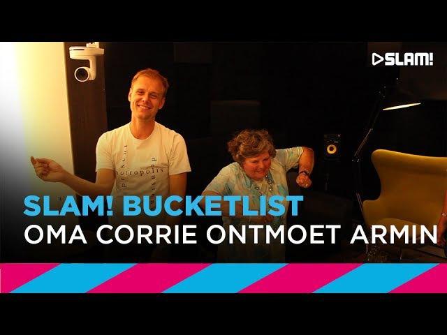 SLAM Bucketlist 86 jarige Corrie gaat los met Armin van Buuren