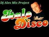 ITALO DISCO NEW MIX 2018 ( DJ ALEX MIX PROJECT )