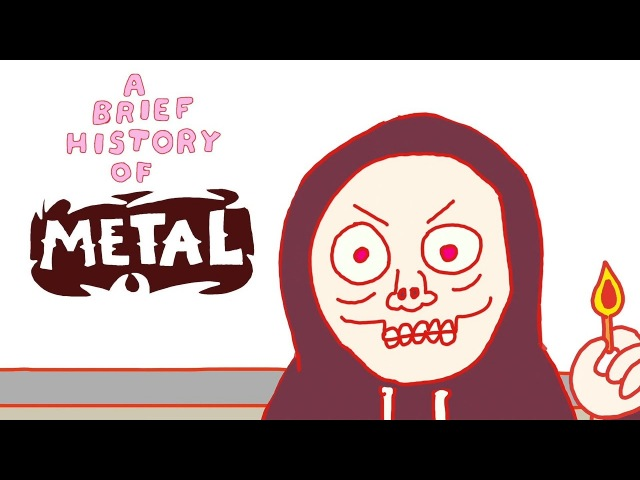 A Brief History of Metal