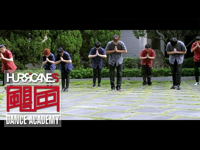 HURRICANES LIFE - Present in Shen Zhai Tang - Choreography by Dragon