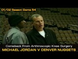 Michael Jordan First Game Back After Arthroscopic Knee Surgery - Wizards @ Nuggets (03.20.2002)