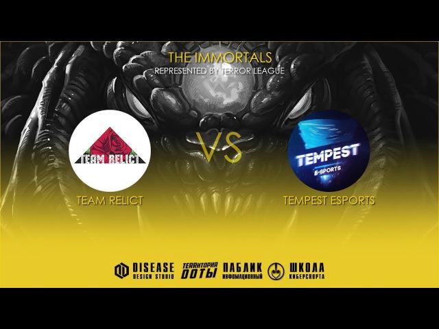 The Immortals l Team Relict vs Tempest eSports l Bo2 l Game 1