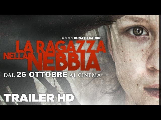 La ragazza nella nebbia - Trailer ufficiale