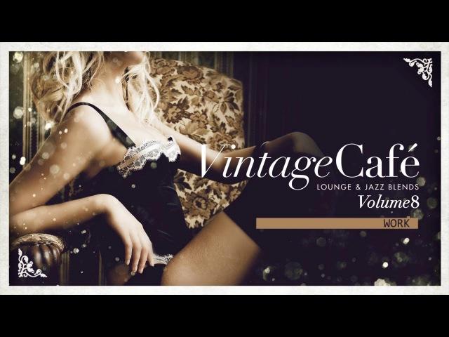Vintage Café: The Trilogy: Full Album Vol. 8, 9 10