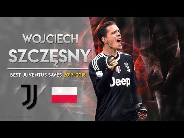 Wojciech Szczesny Juventus ● Ultimate Saves Show 2017/18