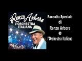Raccolta Speciale di Renzo Arbore e l'Orchestra Italiana