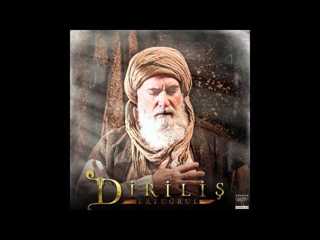 Ibn-i Arabi - Uzun (Orjinal) - Diriliş Ertuğrul