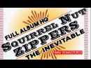 Gypsy Jazz Swing SQUIRREL NUT ZIPPERS – The Inevitable (full album - remastered HQ) 1995