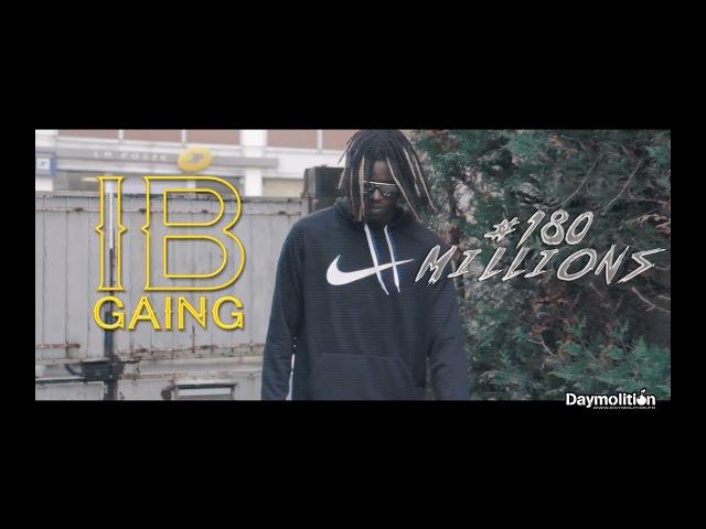 IB GAING - 180MILLIONS [OKLM Radio]