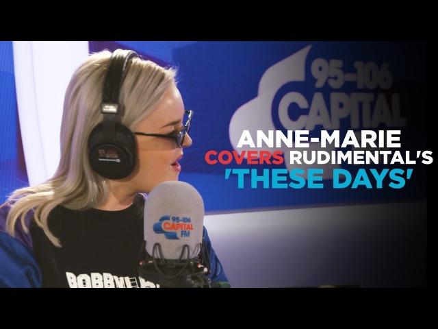 Anne Marie covers Rudimental's These Days feat Jess Glynne Macklemore Dan Caplen