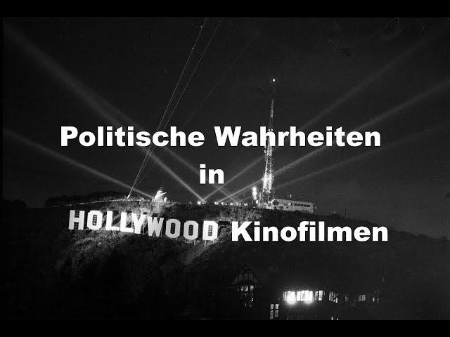 Politische Wahrheiten gibt es auch in einigen Hollywood Kinofilmen