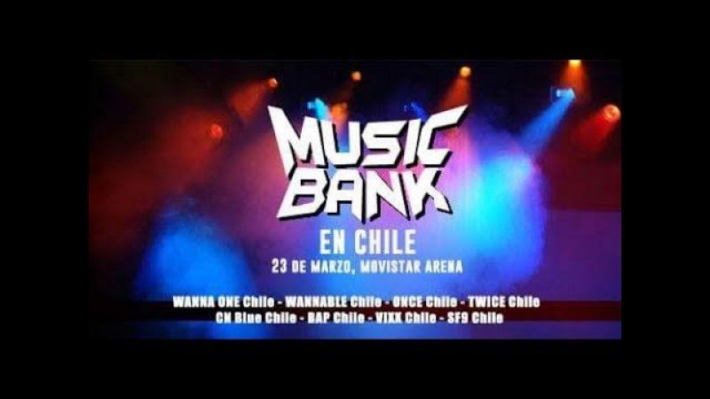 [LIVE STREAM] MUSIC BANK IN CHILE 180323 (TWICE , WANNA ONE, VIXX, TAEMIN...)