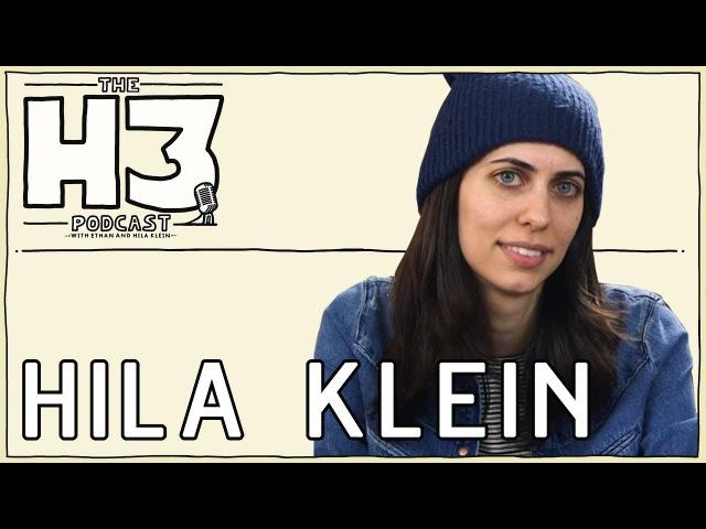 H3 Podcast 38 - Hila Klein