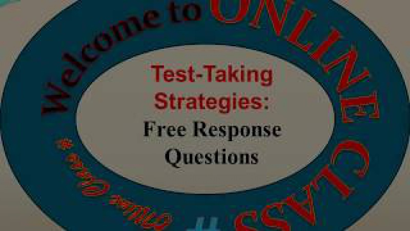 Test Taking Tips and Strategies for AP Exam Tips for Free Response Questions Part 3