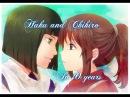 Клип к аниме Унесённые призраками Spirited Away Хаку и Тихиро Через 10 лет