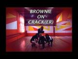 BROWNIE ON CRAСK(ER) | blackpink - whistle