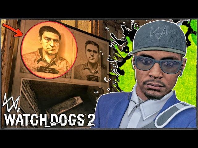 Watch Dogs 2 КТО ЛЕЖИТ В ТЮРЬМЕ АЛЬКАТРАС КОГО НАШЛИ В ТЮРЬМЕ ИСТОРИЧЕСКАЯ ПАСХАЛ