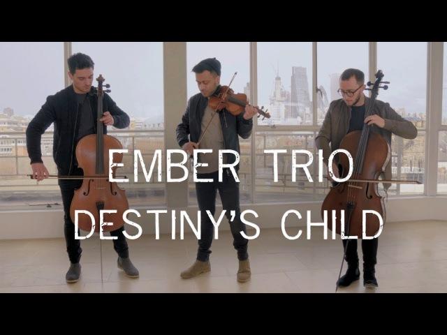 Destinys Child Medley Violin Cello Cover Ember Trio