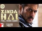 Zinda Hai - Full Song Audio  Tiger Zinda Hai  Sukhwinder Singh  Raftaar   Vishal and Shekhar