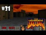 The Ultimate Doom прохождение игры - E4M3: Sever the Wicked (All Secrets Found)
