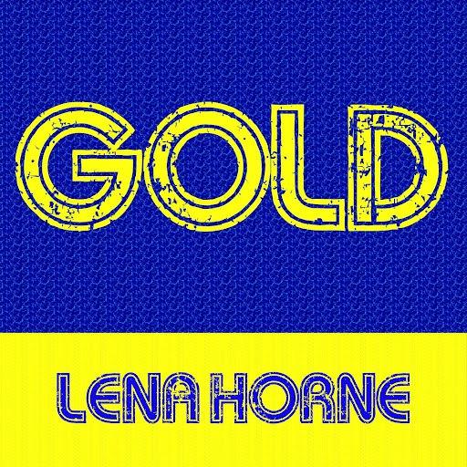 Альбом Lena Horne Gold: Lena Horne