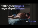 Falling for Angels: Boyle Heights - Chapter I (русские субтитры)