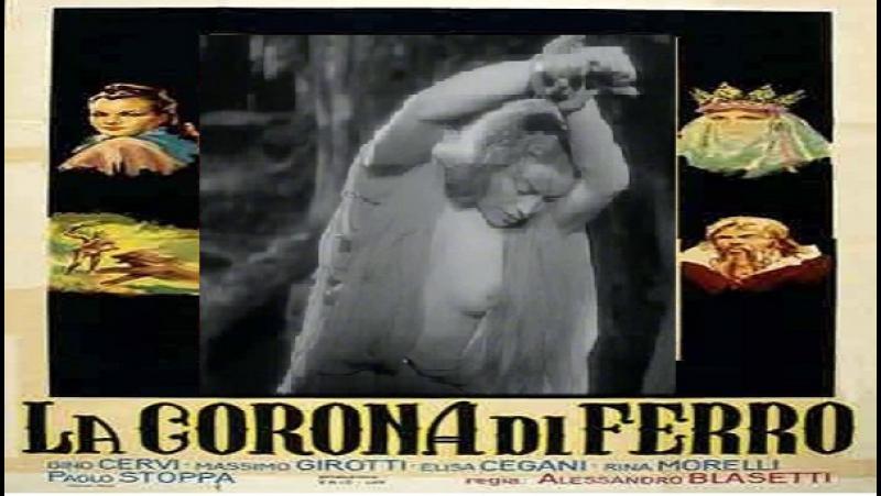 La Corona Di Ferro -Alessandro Blasetti- 1941 Luisa Ferida -Osvaldo Valenti, Elisa Cegani, , Rina Morelli, Gino Cervi, Massimo G