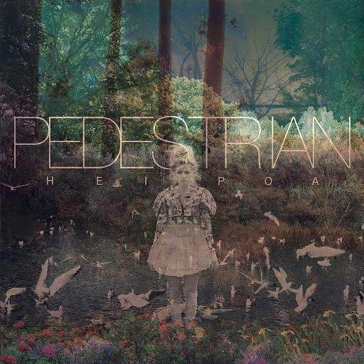 Pedestrian альбом Hei Poa